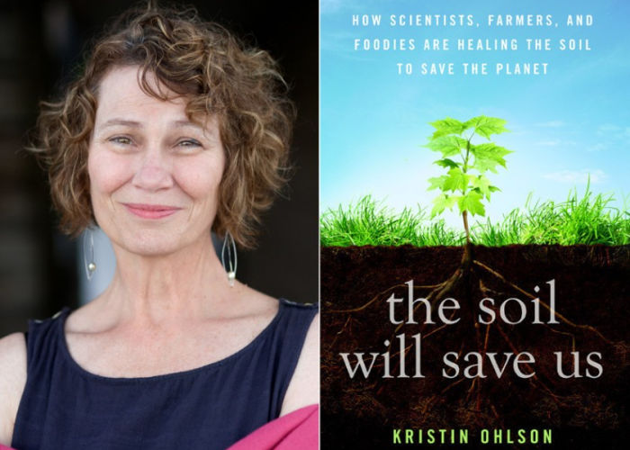 Kristen Ohlson, author of The Soil Will Save Us
